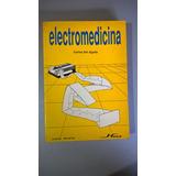Electromedicina - Carlos Del Aguila
