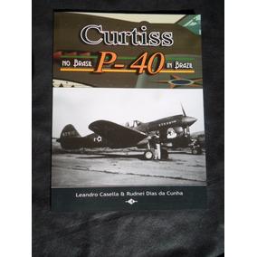 Livro Fab Curtiss P-40 No Brasil
