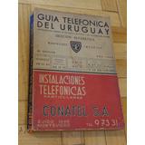 Guía Telefónica Del Uruguay Año 1964 Montevideo Interior