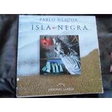 Pablo Neruda - Isla Negra Fotografia Antonio Larrea