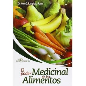El Poder Medicinal De Los Alimentos-digital