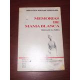 Memorias De Mama Blanca - Teresa De La Parra
