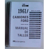 Ford F100 Manual De Taller 1961 1962 1963 1964 1965 Completo