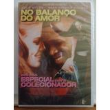 Dvd No Balanço Do Amor Especial Colecionador Novo Lacrado