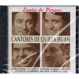 Los Cantores De Quilla Huasi Zamba De Vargas - Los Chiquibum