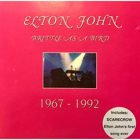 Cd Elton John Brittle As A Bird 1967-1992 Made In Italy