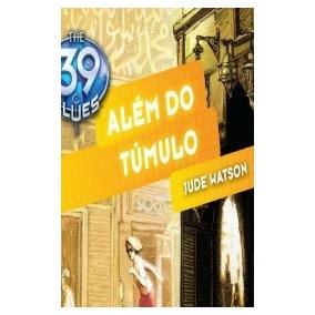 The 39 clues box outros no mercado livre brasil alm do tmulo the 39 clues vol 04 jude watson epub mobi fandeluxe Images