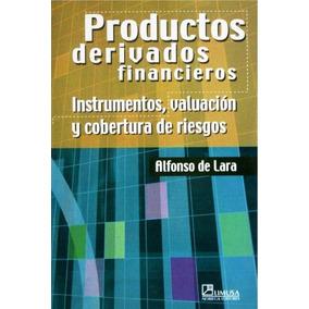 Productos Derivados Financieros - Alfonso De Lara Digital
