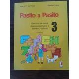 Libro Pasito A Pasito 3 Autor Esteban Perez / Ana Perez