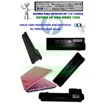 Bateria Netbook Hp Mini Modelo 110-1020la
