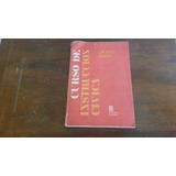 Libro Curso De Instrucción Civica - Saenz Valiente - Cba