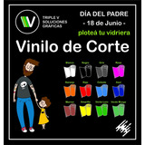 Dia Del Padre | Vidrieras | Ploteos | Vinilos De Corte