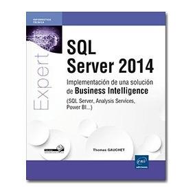 Sql Server 2014 - Implementación De Una Solución De Business