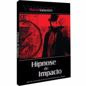 Hipnose De Impacto+mentalismo Revelado+1600 Cursos