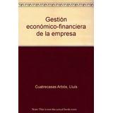 Gestión Económico-financiera De La Empresa; Llu Envío Gratis