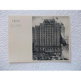 5376- Tipo Postal Chile, Hotel Carrera, Santiago, Gori J