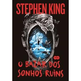 O Bazar Dos Sonhos Ruins - De Stephen King