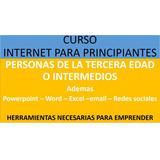 Curso Internet Basico. Principiantes Y 3ra Edad