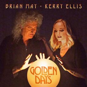 Cd Brian May & Kerry Ellis Golden Days Queen 2017