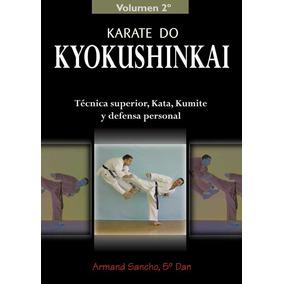 Karate Do Kyokushinkai Volumen 2? De Armand Sancho Alas
