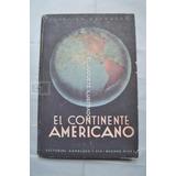Continente Americano Geografia Mapas Kapelusz Manual Escolar