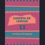 Carpeta De Lengua 2 Santillana Practicas De