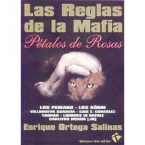 Las Reglas De La Mafia - Enrique Ortega Salinas