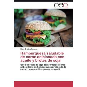 Libro Hamburguesa Saludable De Carne Adicionada Con Aceite Y