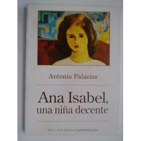 Ana Isabel Una Niña Decente