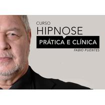 Curso De Hipnose Fábio Puentes (08 Dvds + 03 Cd + Extras)