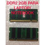 Memoria Ram Sodimm Ddr2 2gb 800 Mhz Notebook Laptop - Local