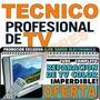 Curs Aprenda Reparar Tv Lcd Plasma Pc - 71 Libros + Bonos
