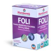 Mamboreta Foli - Funguicida Sistemico Manchas Oidio Better