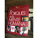 Los Porques De La Mente Humana-selecciones Del Readers Diges