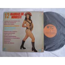 Lp - 12 Maiorais Do Nordeste -com Trio Nordestino /amc /1977