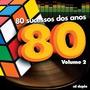 Cd 80 Sucessos Dos Anos 80 Volume 2