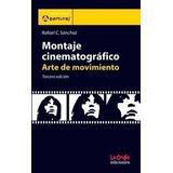Montaje Cinematográfico. Sánchez, Rafael
