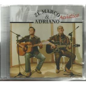 Cd Zé Marco E Adriano 1º Acústico (lacrado De Fábrica)