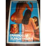 Afiche Cine Emmanuelle Blanca Y Negra Cine Erotico Italiano