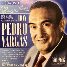 Cd Don Pedro Vargas Un Siglo Del Tenor Continental Cd Y Dvd