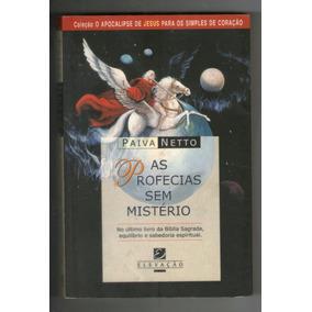 Livro: As Profecias Sem Mistério - Paiva Netto