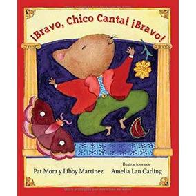 Libro Bravo, Chico Canta! Bravo! - Nuevo