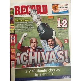 Record Periodico Chivas Campeon 2006 Original D Epoca