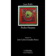 Pedro Paramo, Juan Rulfo, Cátedra