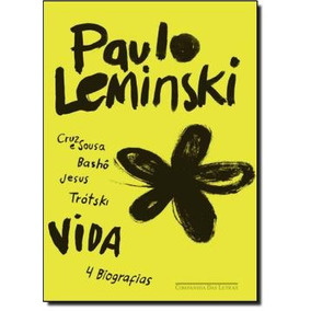 Vida, Leminski, Paulo 2013
