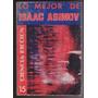 Lo Mejor De Isaac Asimov Elegido Por Isaac Asimov