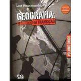 Geografia. O Mundo Em Transição José William Vesentini
