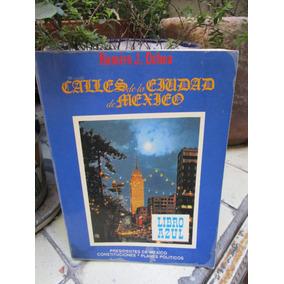 Calles De La Ciudad De México, Libro Azul, Ramiro J. Ochoa