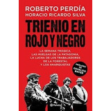 Trienio En Rojo Y Negro Perdia Silva Nuevo