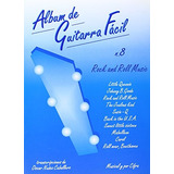 Album De Guitarra Fácil N.08 - Rock And Roll Mu Envío Gratis